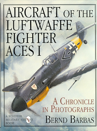 Image for AIRCRAFT OF THE LUFTWAFFE FIGHTER ACES I.