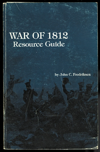 Image for RESOURCE GUIDE FOR THE WAR OF 1812.