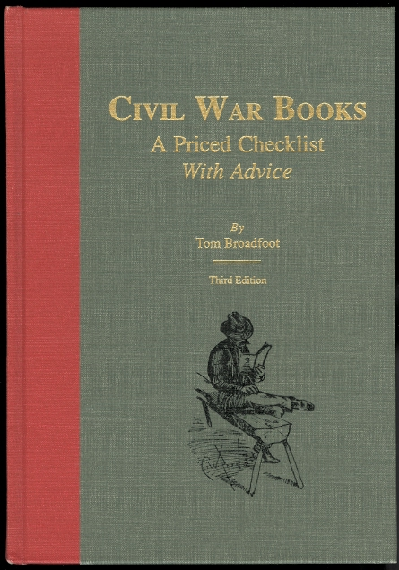 Image for CIVIL WAR BOOKS: A PRICED CHECKLIST WITH ADVICE.  THIRD EDITION.