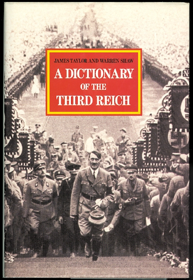 Image for A DICTIONARY OF THE THIRD REICH.