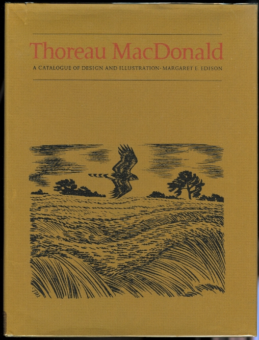 Image for THOREAU MacDONALD: A CATALOGUE OF DESIGN AND ILLUSTRATION.