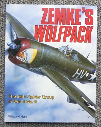 Image for ZEMKE'S WOLFPACK: THE 56th FIGHTER GROUP IN WORLD WAR II.