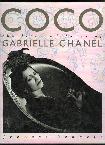 Image for COCO: THE LIFE AND LOVES OF GABRIELLE CHANEL.