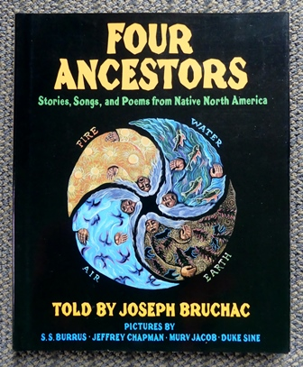 Image for FOUR ANCESTORS:  STORIES, SONGS, AND POEMS FROM NATIVE NORTH AMERICA.