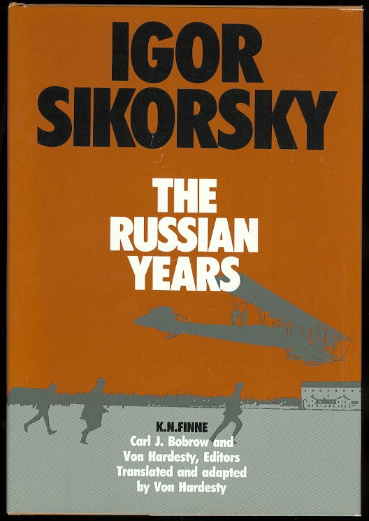 Image for IGOR SIKORSKY: THE RUSSIAN YEARS.
