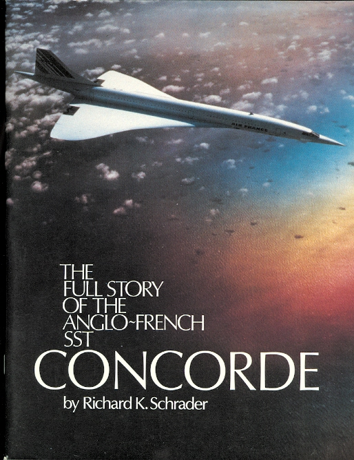 Image for CONCORDE: THE FULL STORY OF THE ANGLO-FRENCH SST.