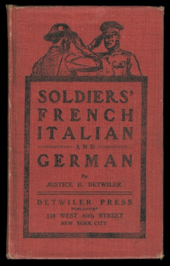 Image for SOLDIERS' FRENCH, ITALIAN AND GERMAN.  WITH CORRECT PHONETIC PRONUNCIATION.