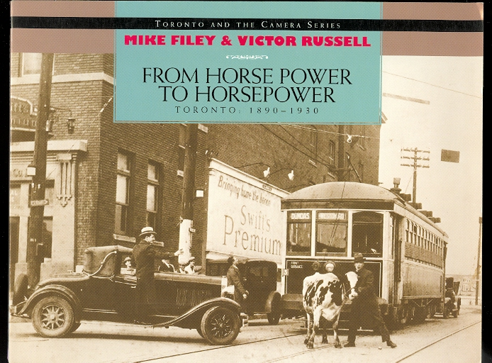 Image for FROM HORSE POWER TO HORSEPOWER.  TORONTO: 1890-1930.