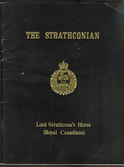Image for THE STRATHCONIAN: JOURNAL OF LORD STRATHCONA'S HORSE (ROYAL CANADIANS).  ALLIED WITH THE 17/21st LANCERS.  JULY 1978.