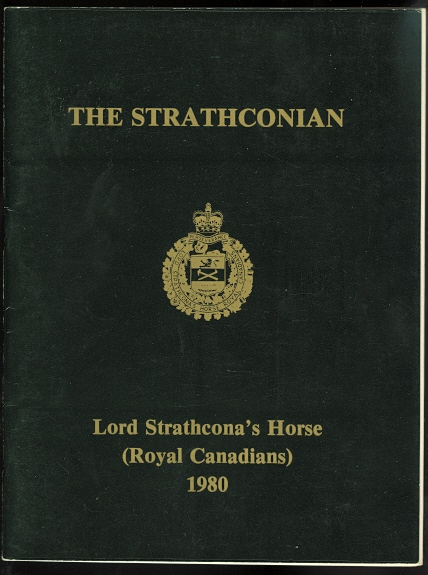 Image for THE STRATHCONIAN: JOURNAL OF LORD STRATHCONA'S HORSE (ROYAL CANADIANS).  ALLIED WITH THE 17/21st LANCERS.  1980.