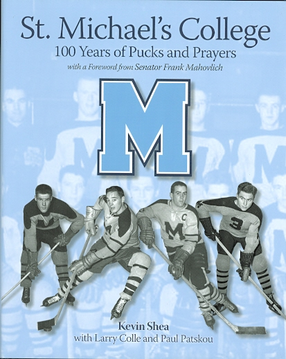 Image for ST. MICHAEL'S COLLEGE: 100 YEARS OF PUCKS AND PRAYERS.