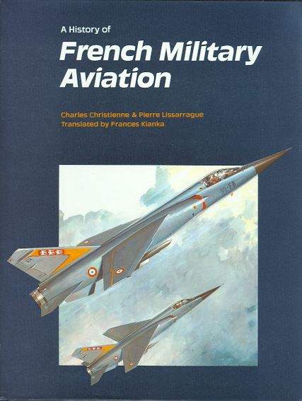 Image for A HISTORY OF FRENCH MILITARY AVIATION.