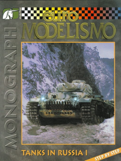 Image for TANKS IN RUSSIA I STEP BY STEP.  EURO MODELISMO MONOGRAPH NO. 6.