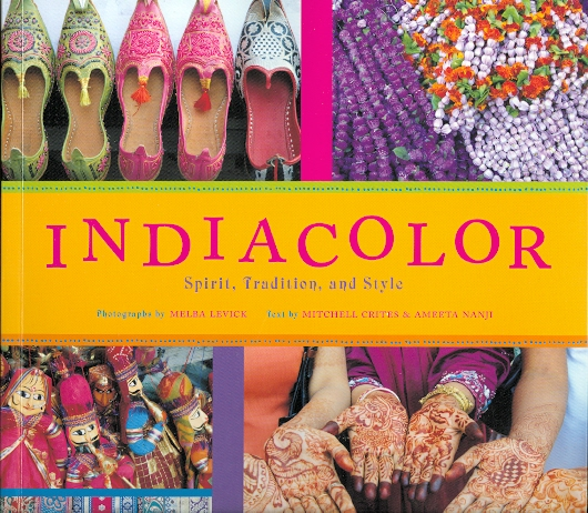 Image for INDIACOLOR: SPIRIT, TRADITION, AND STYLE.  (INDIA COLOR).