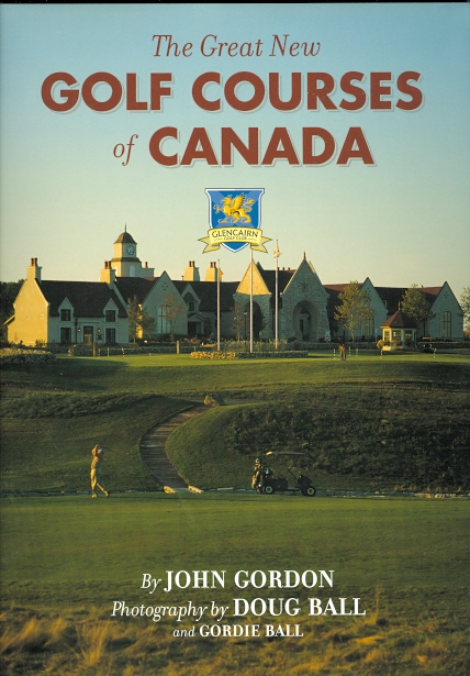 Image for THE GREAT NEW GOLF COURSES OF CANADA.