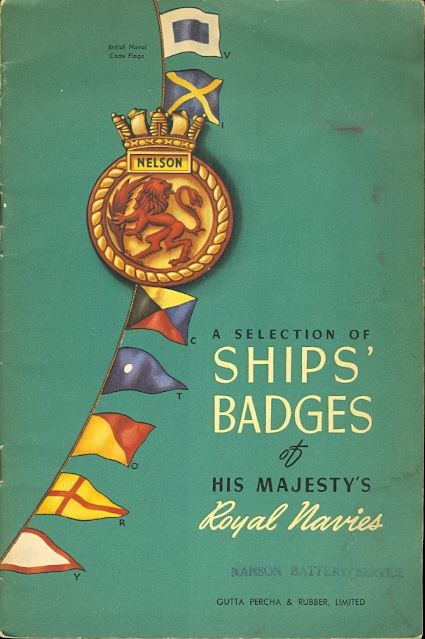 Image for A SELECTION OF SHIPS' BADGES OF HIS MAJESTY'S ROYAL NAVIES.