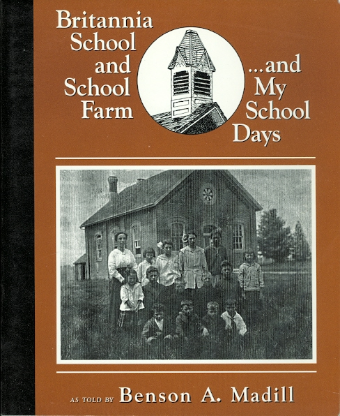 Image for BRITANNIA SCHOOL AND SCHOOL FARM ...AND MY SCHOOL DAYS.