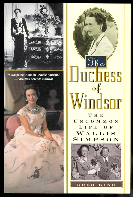 Image for THE DUCHESS OF WINDSOR: THE UNCOMMON LIFE OF WALLIS SIMPSON.