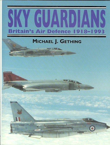 Image for SKY GUARDIANS: BRITAIN'S AIR DEFENCE 1918-1993.