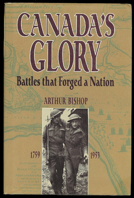Image for CANADA'S GLORY:  BATTLES THAT FORGED A NATION.