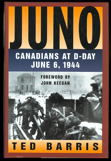 Image for JUNO:  CANADIANS AT D-DAY, JUNE 6, 1944.