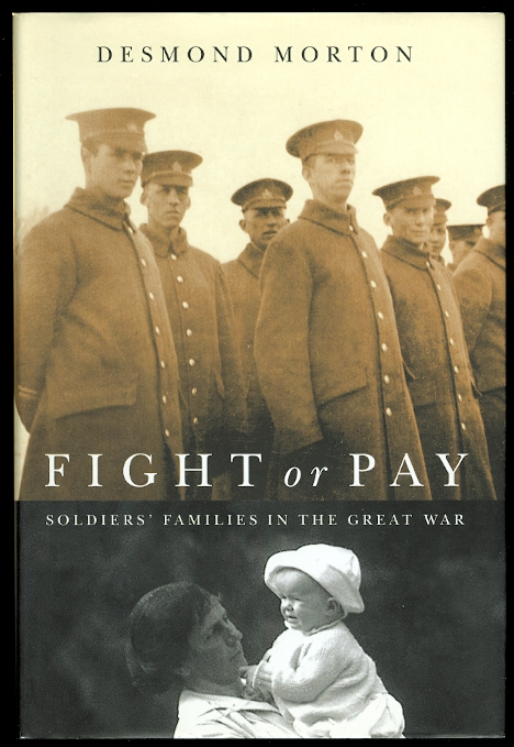 Image for FIGHT OR PAY: SOLDIERS' FAMILIES IN THE GREAT WAR.