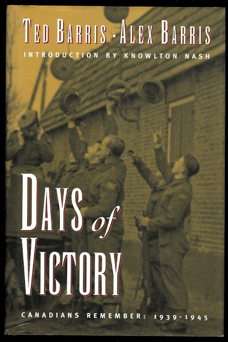 Image for DAYS OF VICTORY:  CANADIANS REMEMBER 1939-1945.