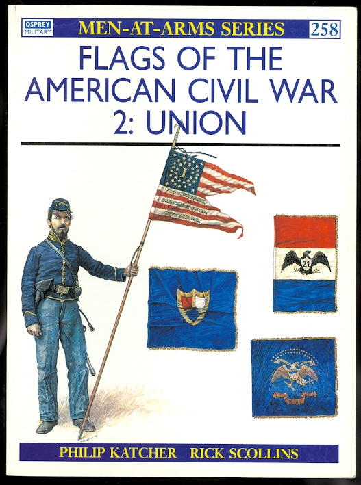 Image for FLAGS OF THE AMERICAN CIVIL WAR.  2: UNION.  OSPREY MILITARY MEN-AT-ARMS SERIES 258.