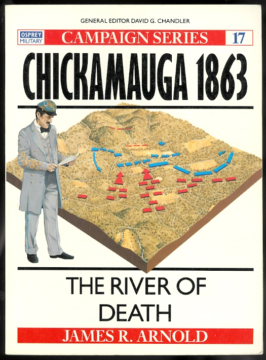 Image for CHICKAMAUGA 1863: THE RIVER OF DEATH.  OSPREY MILITARY CAMPAIGN SERIES 17.