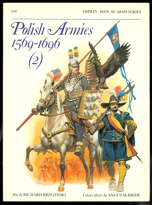 Image for POLISH ARMIES 1569-1696 (2).  OSPREY MILITARY MEN-AT-ARMS SERIES 188.