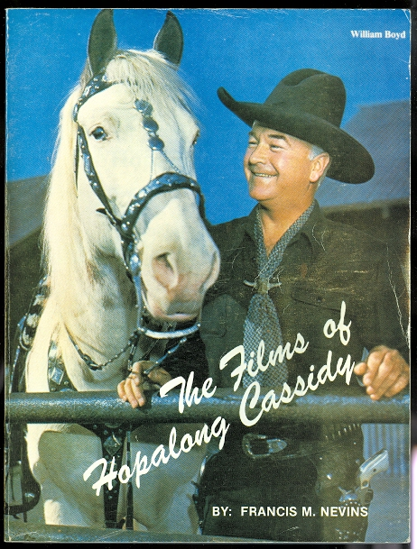 Image for THE FILMS OF HOPALONG CASSIDY.