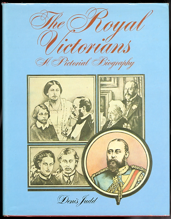Image for THE ROYAL VICTORIANS: A PICTORIAL BIOGRAPHY.