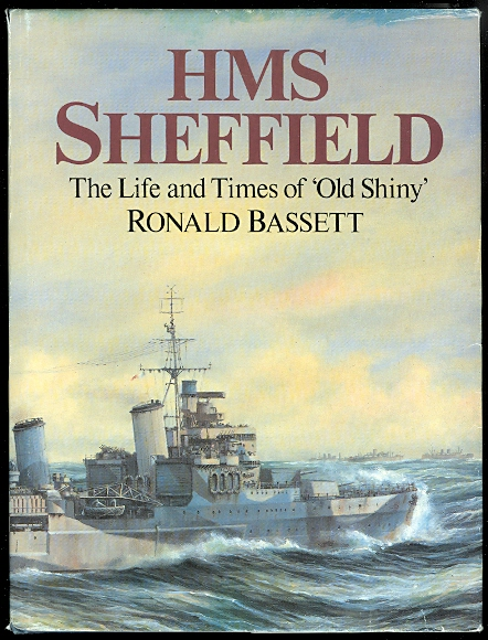 Image for HMS SHEFFIELD: THE LIFE AND TIMES OF 'OLD SHINY'.