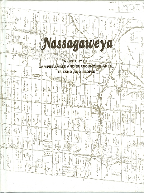 Image for NASSAGAWEYA: A HISTORY OF CAMPBELLVILLE AND SURROUNDING AREA; ITS LAND AND PEOPLE.