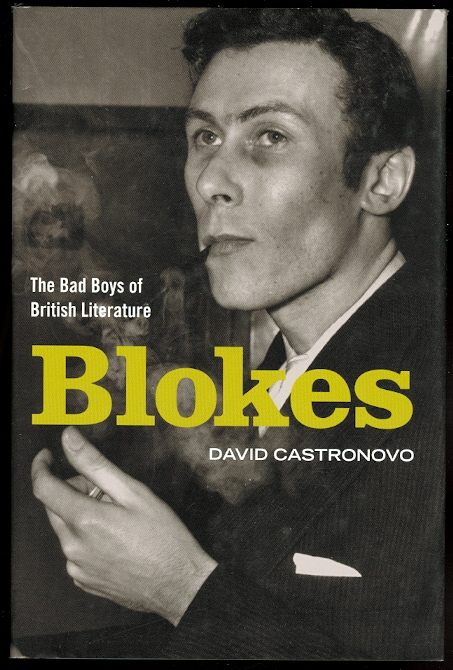 Image for BLOKES: THE BAD BOYS OF ENGLISH LITERATURE.