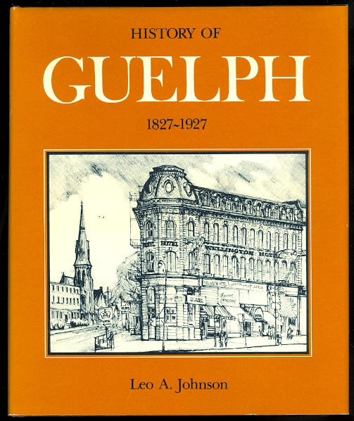 Image for HISTORY OF GUELPH, 1827-1927.