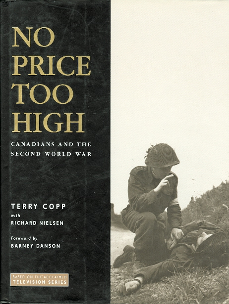 Image for NO PRICE TOO HIGH:  CANADIANS AND THE SECOND WORLD WAR.