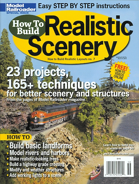 Image for HOW TO BUILD REALISTIC SCENERY.  HOW TO BUILD REALISTIC LAYOUTS NO. 7.  (MODEL RAILROADER SPECIAL ISSUE.)