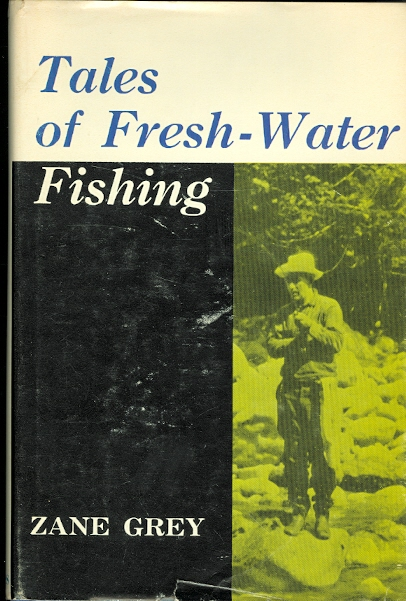 Image for TALES OF FRESH-WATER FISHING.