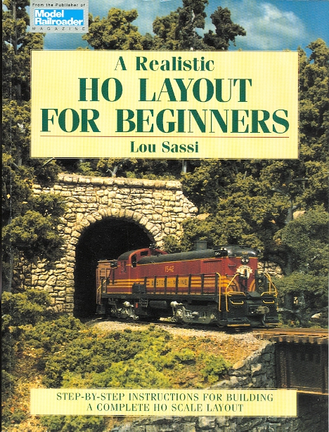 Image for A REALISTIC HO LAYOUT FOR BEGINNERS.  STEP-BY-STEP INSTRUCTIONS FOR BUILDING A COMPLETE HO SCALE LAYOUT.  (MODEL RAILROADER.)