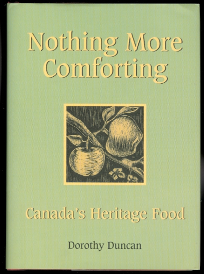 Image for NOTHING MORE COMFORTING: CANADA'S HERITAGE FOOD.