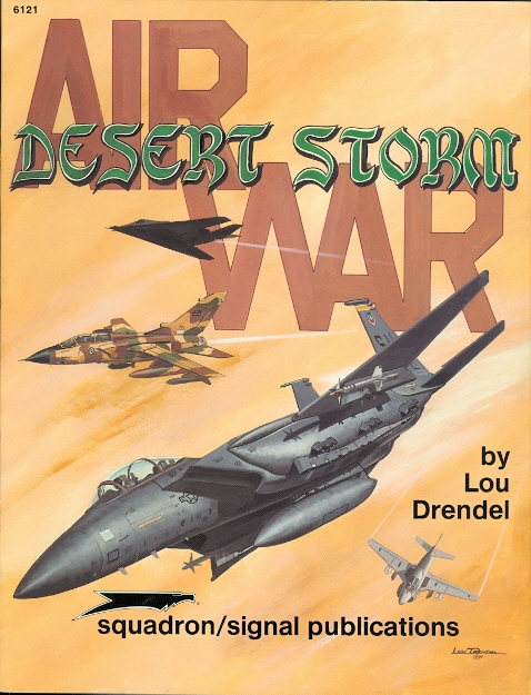 Image for AIR WAR - DESERT STORM.  SQUADRON/SIGNAL 6121.
