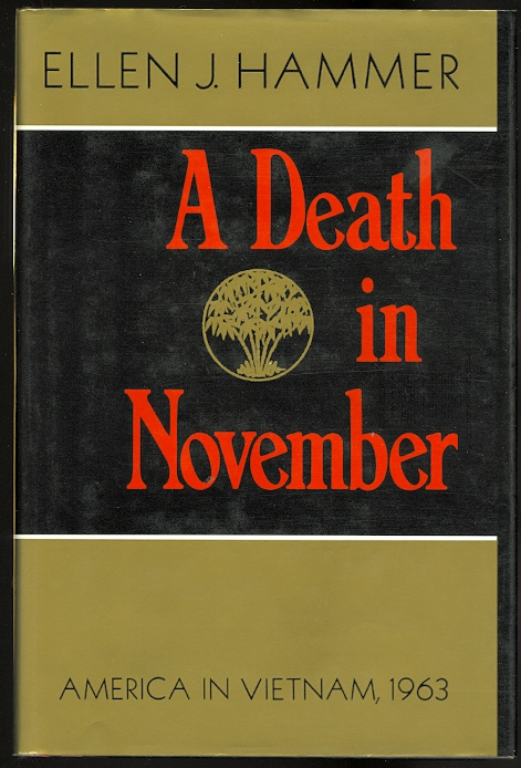Image for A DEATH IN NOVEMBER: AMERICA IN VIETNAM, 1963.
