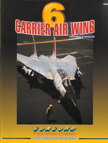 Image for CARRIER AIR WING 6.  CONCORD COLOR SERIES 4006.