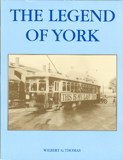 Image for THE LEGEND OF YORK: A SURVEY OF THE LATER DEVELOMENTS, (1920-1950), IN YORK TOWNSHIP.