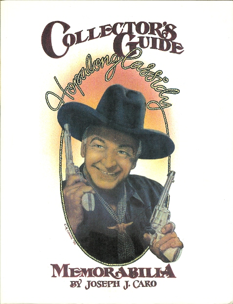 Image for COLLECTOR'S GUIDE TO HOPALONG CASSIDY MEMORABILIA.