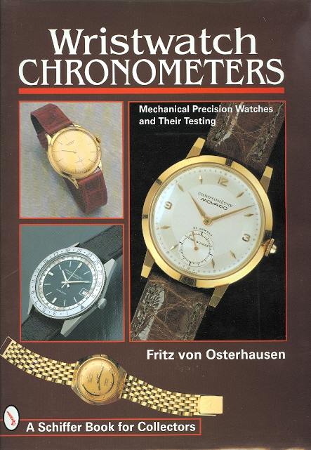 Image for WRISTWATCH CHRONOMETERS: MECHANICAL PRECISION WATCHES AND THEIR TESTING.