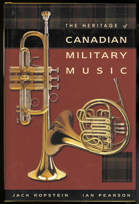 Image for THE HERITAGE OF CANADIAN MILITARY MUSIC.