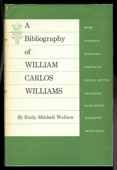 Image for A BIBLIOGRAPHY OF WILLIAM CARLOS WILLIAMS