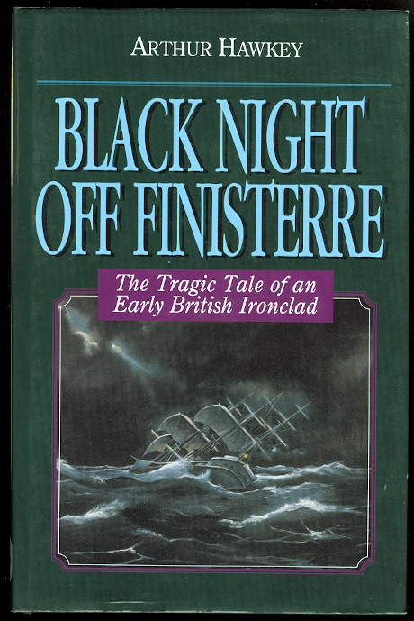 Image for BLACK NIGHT OFF FINISTERRE: THE TRAGIC TALE OF AN EARLY BRITISH IRONCLAD
